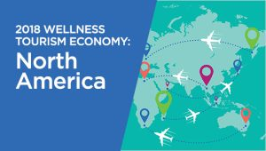 North America Wellness Tourism Economy