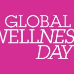 Take Part in Global Wellness Day 2019