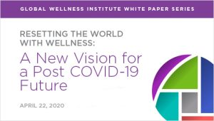 Resetting the World with Wellness White Paper Series