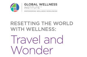 """New GWI White Paper: Making Travel More """"Well"""" in a Post-COVID World"""