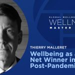 """Thierry Malleret on """"Wellbeing as a Net Winner in the Post-Pandemic Era"""""""