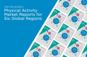 GWI Releases Physical Activity Market Reports for Six Global Regions