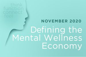 Defining the Mental Wellness Economy 2020