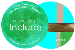 June 2021   Include: Apply Moonshot Thinking and Prioritize Diversity and Inclusion